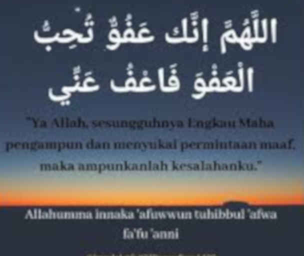 """The Night of Decree is better than a thousand months. The angels and the spirits descended therein by the permission of their Lord every matter. peace is until the emergence of dawn. (Qur'an 97:3-5)Keep your tongue moist with this prayer throughout the last ten days of Ramadan:""""Allahumo Inakah hafuhun Kareemu tuhibu L-hafuwa Fahafu hani."""""""