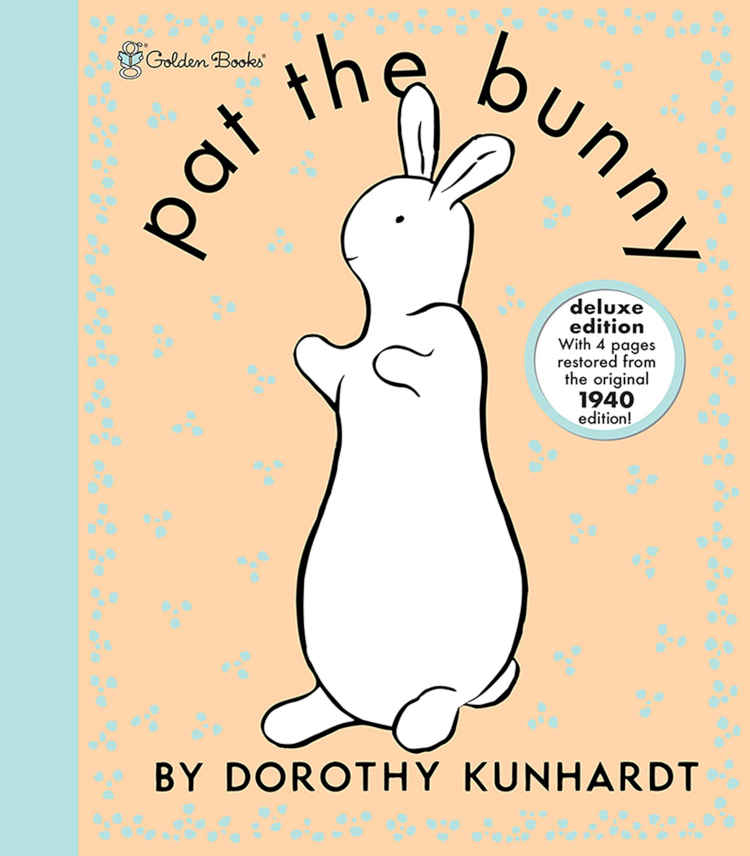 Pat the Bunny, by Dorothy Kunhardt
