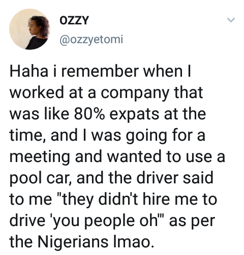 Woman recalls when a Nigerian driver in her former company told her he wasn