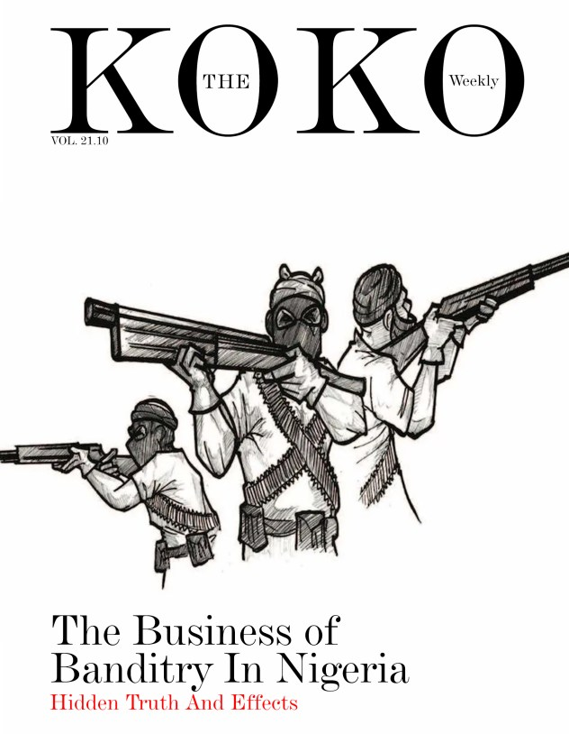 The Business of Banditry In Nigeria