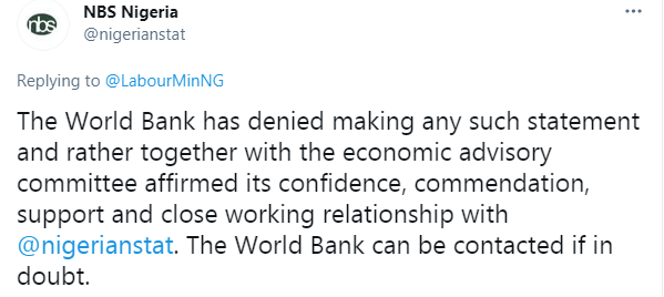 The World Bank has denied making any such statement - NBS counters Ngige