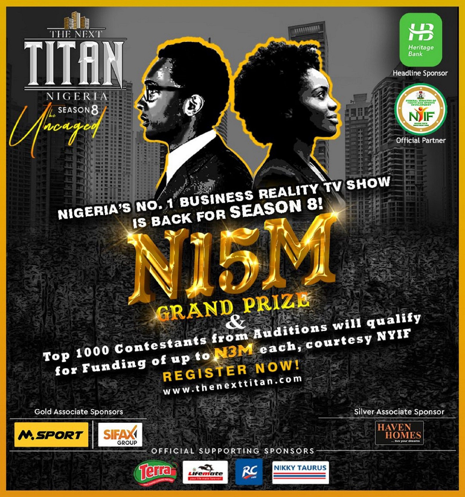 The Next Titan is back for Season 8 with N15M Grand Prize, and with up to N3M funding each for Top 1000 contestants from auditions